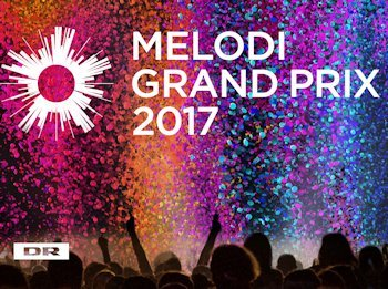 Dansk Melodi Grand Prix 2017